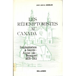Les rédemptoristes au Canada Implantation à Sainte-Anne-de-Beaupré 1878-1911